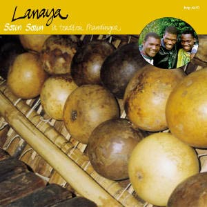 Lanaya - Soun Soun, La Tradition Mandingue